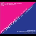 Contrasts - Concertos for Violin and Orchestra by Sibelius & Schoenberg