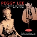 Peggy Lee With The Benny Goodman Orchestra 1941-47