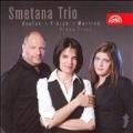 Dvorak :Piano Trio Op.21 B.51/Fibich :Piano Trio/Martinu :Piano Trio No.2 H.327 (4/2007):Smetana Trio