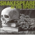 Shakespeare at the Opera - The Great Adaptations