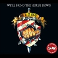 We'll Bring The House Down [Remaster]