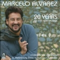 Marcelo Alvarez - 20 Years on the Opera Stage