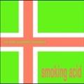 Smoking Acid<限定盤>