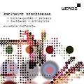 Stockhausen: Kontra-Punkte, Refrain, Zeitmasze, Schlagtrio / Ensemble Recherche, Rupert Huber