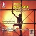 J.McCabe: Arthur Pendragon, Piano Concerto No.1, Pilgrim, for Double String Orchestra
