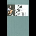 J.S.Bach: Complete Works for Lute / Hopkinson Smith