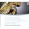 Music for Horn & Organ from the Cathedral of Dresden / Peter Damm(hrn), Hansjurgen Scholze(org)