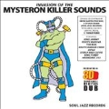 Invasion of the Killer Mysteron Sounds in 3-D