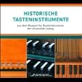 Historische Tasteninstrumente aus dem Museum fur Musikinstrumente der Universitat Leipzig
