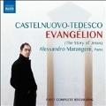 Castelnuovo-Tedesco: Evangelion