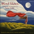 Wind Blown - Sonatas for Wind Instruments by Peter Hope