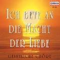 Ich Bete An Die Macht Der Liebe :Sacred Choral Works