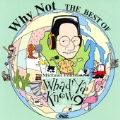 Why Not: The Best of Whad'ya Know?