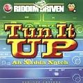 Riddim Driven: Tun It Up Ah Nadda Notch