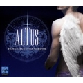Altus -From Castrato to Countertenor: Vivaldi, Handel, Hasse, J.S.Bach, etc