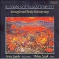 Russian Vocal MasterPieces: Mussorgsky & Rimsky-Korsakov songs