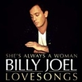 She's Always A Woman : Love Songs