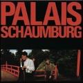 Palais Schaumburg * [2LP+CD+7inch]<初回生産限定盤>