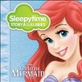 Sleepytime Story & Lullabies: Little Mermaid
