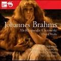 Brahms: Works for Chorus - Alto Rhapsody, etc
