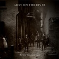 Lost On The River: Deluxe Edition [20 Tracks]