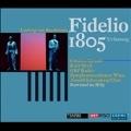 Beethoven: Fidelio (First Version 1805)