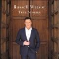 Russell Watson - True Stories