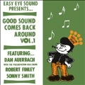Good Sound Comes Back Around Vol.1
