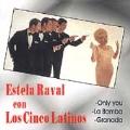 Estela RaVal con los Cinco Latinos