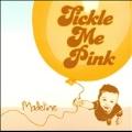 Tickle Me Pink [CD+DVD]<限定盤>