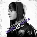 Never Say Never : The Remixes<期間限定盤>