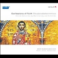 Confessions of Faith - Choral Concertos by Bortniansky and Schnittke