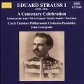 Eduard Strauss I - A Centenary Celebration