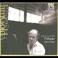 Chopin: Preludes / Alain Planes