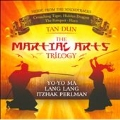 Tan Dun: Martial Arts Trilogy