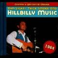 Country & Western Hit Parade 1964 : Dim Light, Thick Smoke & Hillbilly Music