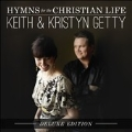 Hymns for the Christian Life: Deluxe Edition