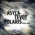 Thomas Ades: Asyla, Tevot, Polaris [SACD Hybrid+Blu-ray Audio]
