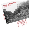 Songs of Resistance 1942-2018