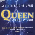 Another Kind Of Magic: Queen A Symphonic...