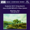 May: String Quartet;  Fleischmann: Piano Quintet / Tinney