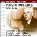 Bartok: Works for Piano Solo Vol.5 -Improvisations on Hungarian Peasant Songs Op.20 BB.83 Sz.74, Dance Suite BB.86b Sz.77, Piano Sonata BB.88 Sz.80, etc (1980-99) / Zoltan Kocsis(p)