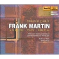PARADISI GLORIA:FRANK MARTIN:IN TERRA PAX/PILATE/GOLGOTHA:VIOTTI MARCELLO(cond)/MUNICH RADIO SYMPHONY ORCHESTRA/BAVARIAN RADIO CHORUS/ETC