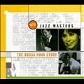 Jazz Masters (The Bossa Nova Story)