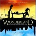 Wonderland : Original Broadway Cast Recording