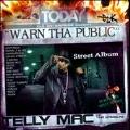 Warn Tha Public : Street Album