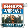 Jefferson Airplane Takes Off: Collector's Edition<限定盤>