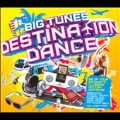 Big Tunes : Destination Dance