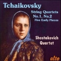 Tchaikovsky: String Quartets No.1, No.2, Five Early Pieces
