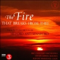 The Fire that Breaks from Thee - Violin Concertos by Milford and Stanford